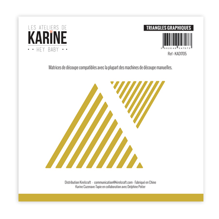 Matrice de coupe Les Ateliers de Karine Collection Hey Baby - Triangles