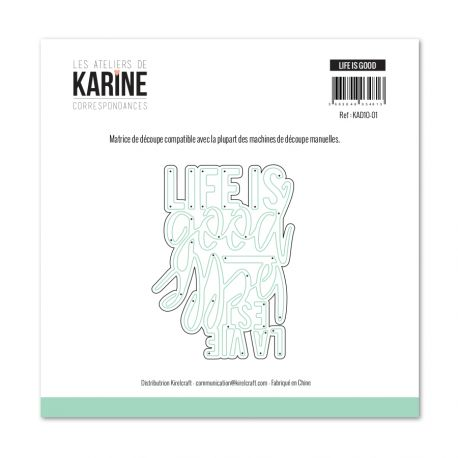 Matrice de coupe Les Ateliers de Karine Collection Correspondances - Life is good